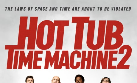 Hot Tub Time Machine 2 Official Poster