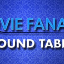 Movie Fanatic Round Table