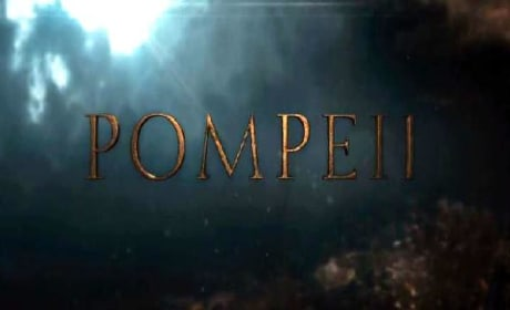 Pompeii Teaser: Before It Turned to Ash