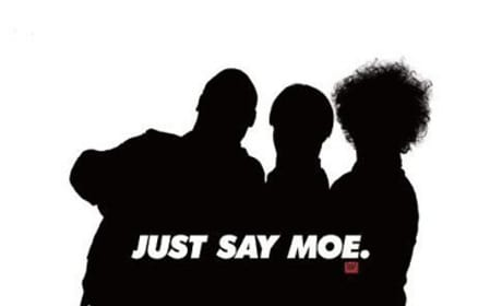 The Three Stooges Poster: Just Say Moe