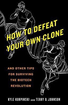How to Defeat Your Own Clone Book Cover