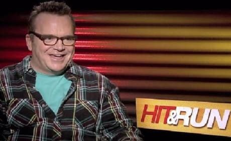 Hit and Run: Favorite Role of Tom Arnold Is?