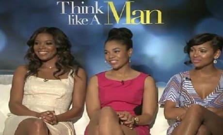 Think Like a Man Exclusive: Gabrielle Union, Regina Hall & Meagan Good Give Film Secrets