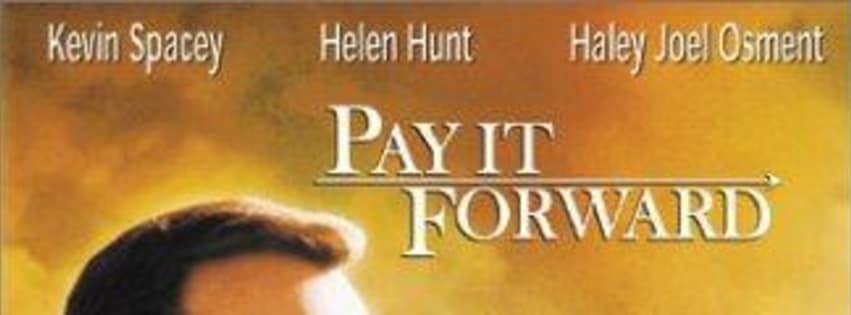 Pay It Forward Quotes Movie Fanatic Fascinating Pay It Forward Quotes