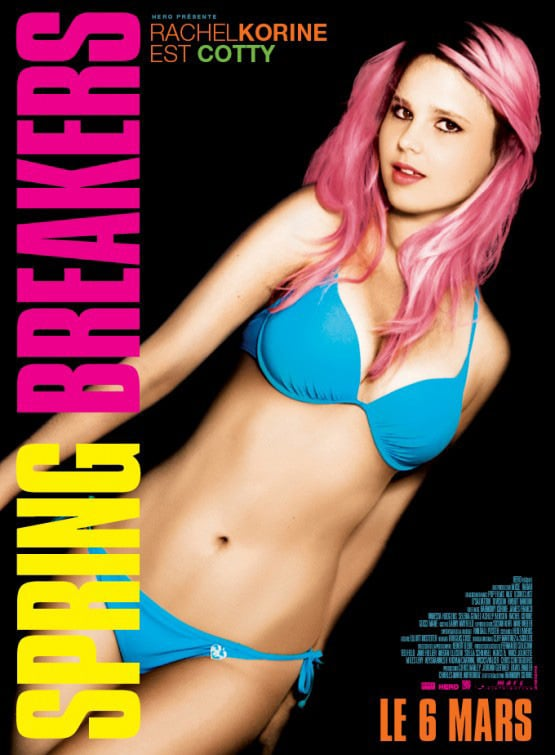 Rachel Korine Spring Breakers International Poster