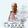 Bruce Willis Looper Poster