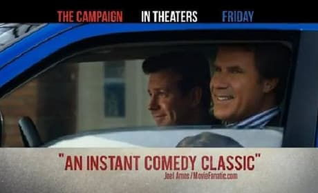 "Movie Fanatic Calls The Campaign ""An Instant Comedy Classic"""