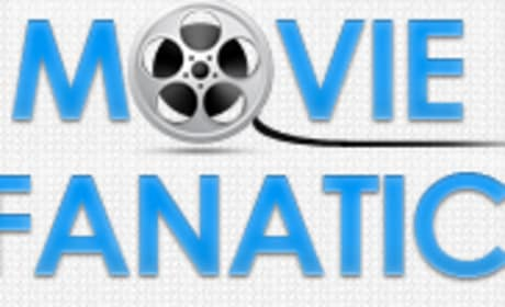 Reel Movie News is Now MOVIE FANATIC!