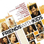 Friends with Kids Poster