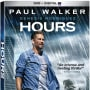 Hours DVD Review: Paul Walker Makes Us Miss Him