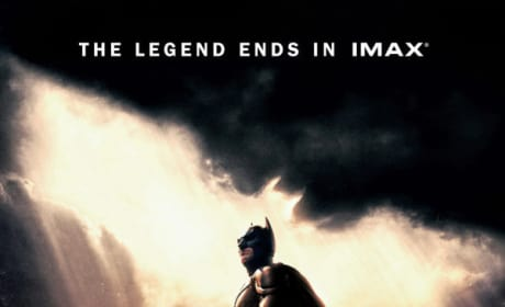 The Dark Knight Rises IMAX Poster: The Legend Ends in IMAX