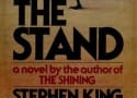 The Stand Movie Is Happening: Stephen King's Book Will Be Four Films!