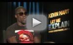Kevin Hart Exclusive: Let Me Explain Interview