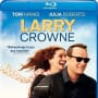 Larry Crowne Blu-Ray
