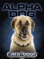 Cats and Dogs Alpha Dog Poster