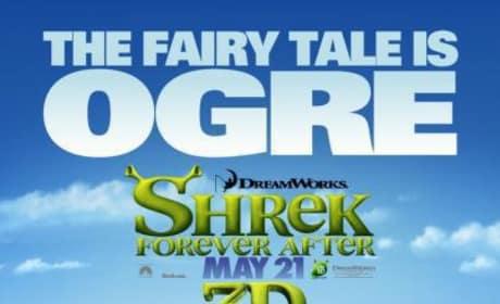 Shrek Forever After The Dream is Ogre Poster