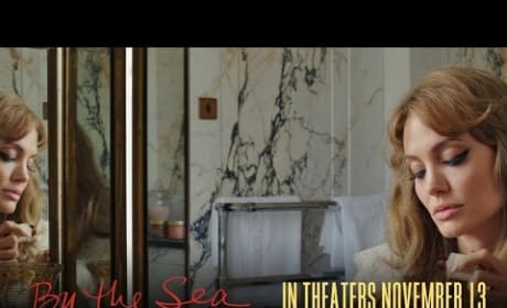 By the Sea: Watch the Second Trailer for Jolie/Pitt Movie