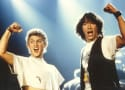 "Bill and Ted 3 Script is Done and ""Good"""