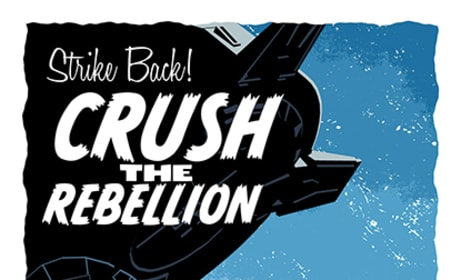 Star Wars Poster: Crush the Rebellion
