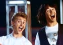 Bill and Ted 3 Nabs Director: Looks Like a Go