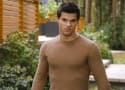 Breaking Dawn Part 2: Taylor Lautner on Twilight Past... and Future?