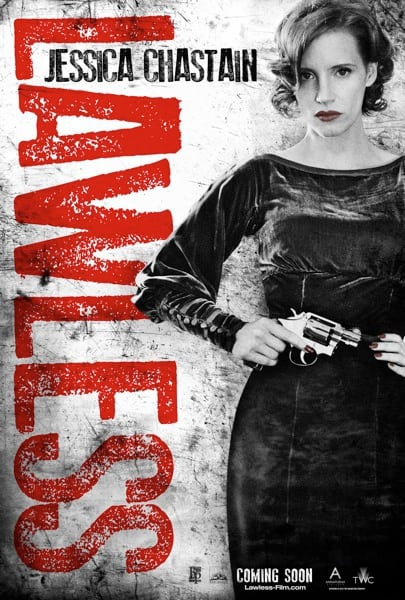 Lawless Character Poster: Jessica Chastain
