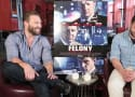 Felony Exclusive: Jai Courtney & Joel Edgerton Ask, What Would You Do?