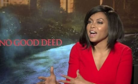 "No Good Deed Exclusive: Taraji P. Henson Calls Idris Elba a ""Monster!"""