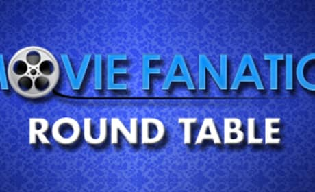 Movie Fanatic Round Table: Comic-Con Preview