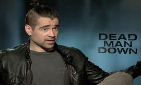 Dead Man Down: Colin Farrell on Revenge Versus Redemption