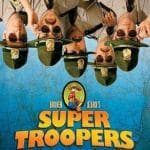 Super Troopers Photo