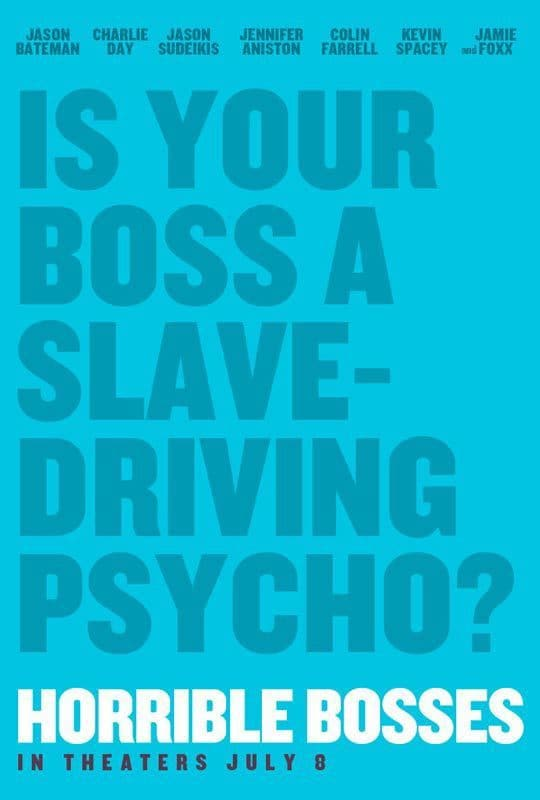 Horrible Bosses Official Poster