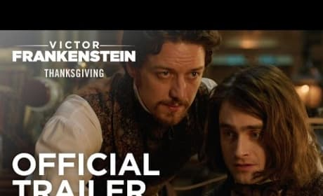 Victor Frankenstein Trailer: Monster Duo Daniel Radcliffe and James McAvoy!